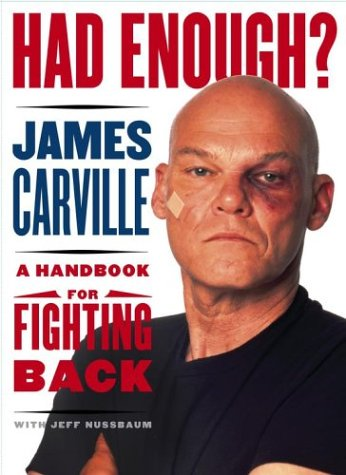 Had Enough?: A Handbook for Fighting Back, JAMES CARVILLE, JEFF NUSSBAUM