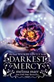 Darkest Mercy (Wicked Lovely) (0061659274) by Marr, Melissa