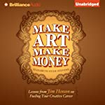 Make Art Make Money: Lessons from Jim Henson on Fueling Your Creative Career | Elizabeth Hyde Stevens