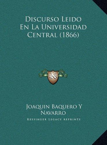 Discurso Leido En La Universidad Central (1866)