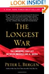 The Longest War: The Enduring Conflic...