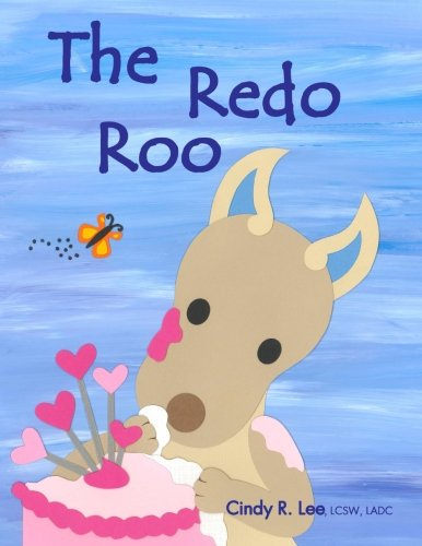 The Redo Roo, by Cindy R. Lee