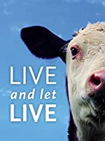 Live and Let Live (2013)