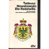 Die Radziwills. Die Geschichte einer großen Familie.
