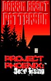img - for Project Phoenix: Dead Rising book / textbook / text book