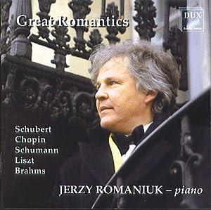 Great romantics - Jerzy Romaniuk - Piano