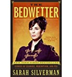 img - for [THE BEDWETTER: STORIES OF COURAGE, REDEMPTION, AND PEE] BY Silverman, Sarah (Author) It Books (publisher) Paperback book / textbook / text book