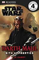 DK Readers: Star Wars: Darth Maul, Sith Apprentice