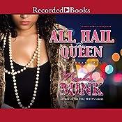 All Hail the Queen: An Urban Tale | [Meesha Mink]