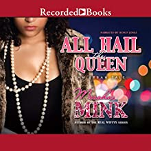 All Hail the Queen: An Urban Tale (       UNABRIDGED) by Meesha Mink Narrated by Honey Jones