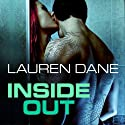 Inside Out: Brown Family, Book 3 Audiobook by Lauren Dane Narrated by Lucy Rivers