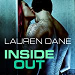 Inside Out: Brown Family, Book 3 (       UNABRIDGED) by Lauren Dane Narrated by Lucy Rivers