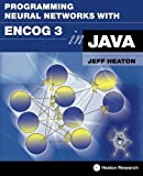 img - for Programming Neural Networks with Encog3 in Java, 2nd Edition book / textbook / text book