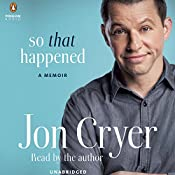 So That Happened: A Memoir | [Jon Cryer]