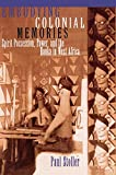 img - for Embodying Colonial Memories: Spirit Possession, Power, and the Hauka in West Africa book / textbook / text book