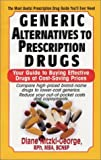 img - for Generic Alternatives to Prescription Drugs: Your Guide to Buying Effective Drugs at Cost-Saving Prices by Nitzki-George, Diane (2003) Paperback book / textbook / text book