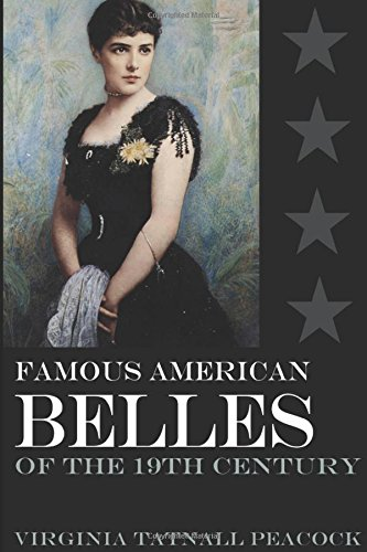 famous-american-belles-of-the-19th-century-abridged-annotated