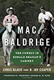 img - for Mac Baldrige: The Cowboy in Ronald Reagan's Cabinet book / textbook / text book