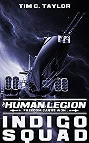Indigo Squad (The Human Legion Book 2)