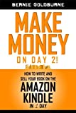 img - for Make money on Day 2! How to write and sell your book on the Amazon Kindle in 1 day book / textbook / text book