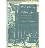img - for Civic Charity in a Golden Age: Orphan Care in Early Modern Amsterdam (Hardback) - Common book / textbook / text book