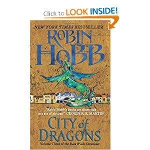 City of Dragons: Volume Three of the Rain Wilds Chronicles by Robin Hobb