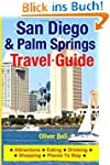San Diego & Palm Springs Travel Guide...