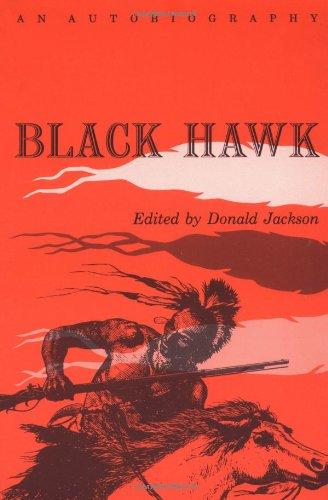 Black Hawk: An Autobiography (Prairie State Books)