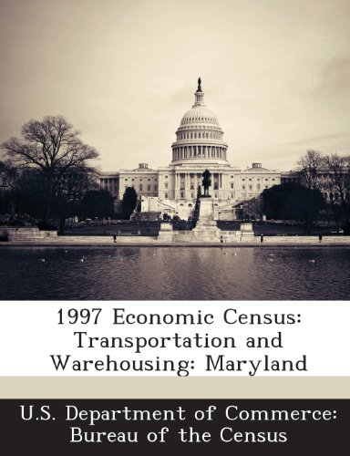1997 Economic Census: Transportation and Warehousing: Maryland