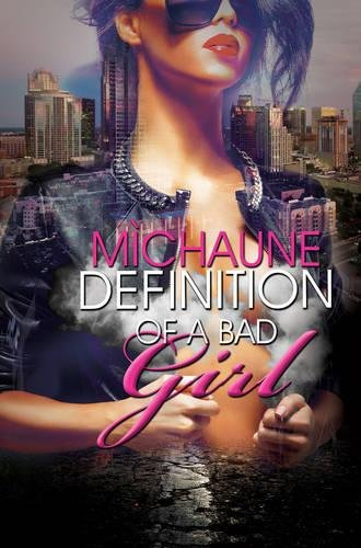 Book Cover: Definition of a Bad Girl