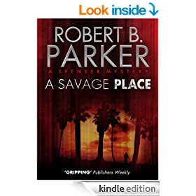 A Savage Place (A Spenser Mystery)