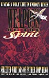Weapons of the Spirit: Selected Writings of Father John Hugo (0879736089) by Robert F. Baldwin