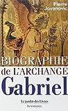 img - for Biographie de l'Archange Gabriel book / textbook / text book