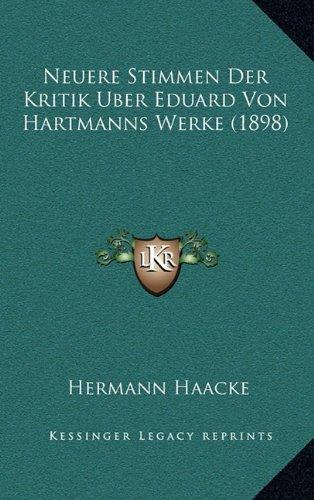 Neuere Stimmen Der Kritik Uber Eduard Von Hartmanns Werke (1898)