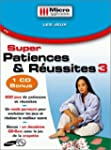 Super Patiences et R�ussites 3