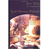 Good Morning, Midnight [Paperback]