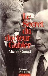 Le  secret du docteur Gubler