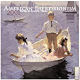 American Impressionism 2001 Calendar (0789304279) by Museum of Fine Arts Boston