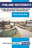 img - for Fenland Waterways: A Map and Commentary on the Rivers Linking the Nene and Great Ouse book / textbook / text book