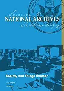 Society and Things Nuclear
