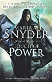 Maria V Snyder Touch of Power (Avry of Kazan - Book 1) (An Avry of Kazan Novel)