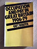 Occupation and Pay In Great Britain (0333286537) by Routh, Guy