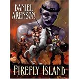 Firefly Island (Five Star Science Fiction and Fantasy Series) (Five Star Science Fiction & Fantasy) ~ Daniel Arenson