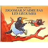 Zigomar n'aime pas les l�gumespar Philippe Corentin