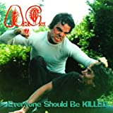 Everyone Should Be Killed by Anal Cunt [Music CD]