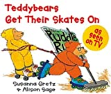 Teddybears Get Their Skates on Pb (Teddybears Books)