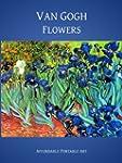 Van Gogh Flowers (Illustrated) (Affor...