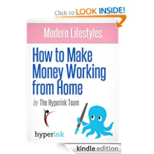Modern Lifestyles: How to Make Money Working From Home (Telecommuting Jobs)