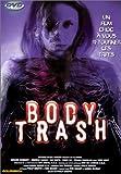 echange, troc Body Trash