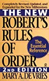 The New Robert&#39;s Rules of Order
